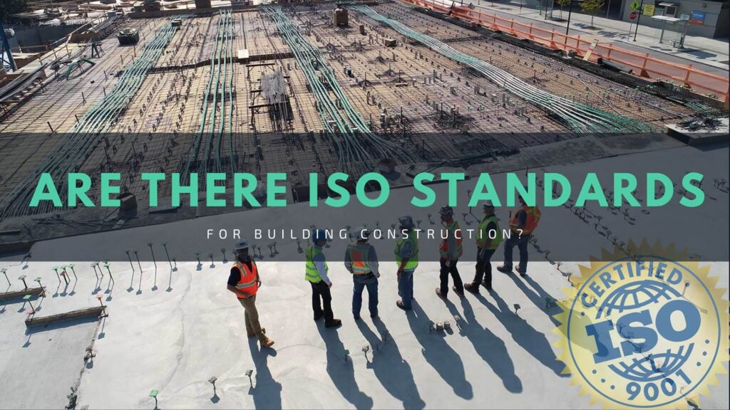 Are There ISO Standards for Building Construction